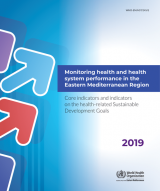 Core indicators and indicators on the health-related Sustainable Development Goals 2019